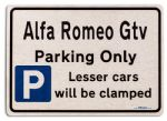 Alfa Romeo Gtv Car Owners Gift| New Parking only Sign | Metal face Brushed Aluminium Alfa Romeo Gtv Model